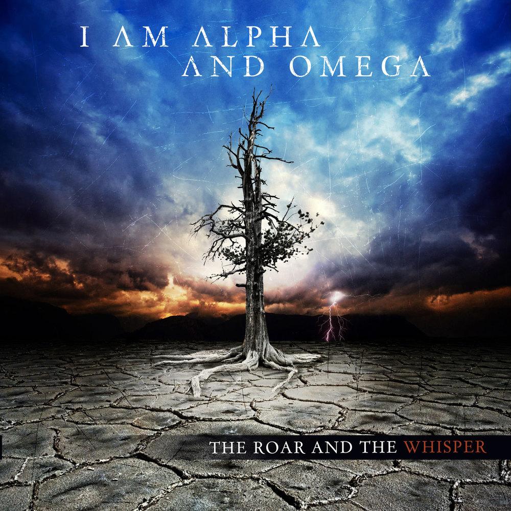 I AM THE ALPHA AND OMEGA