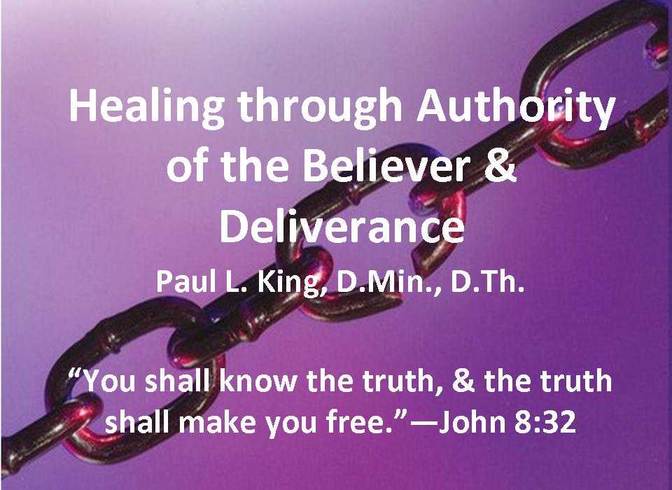 3 Encounters of Spiritual Warfare: Healing through Authority of the