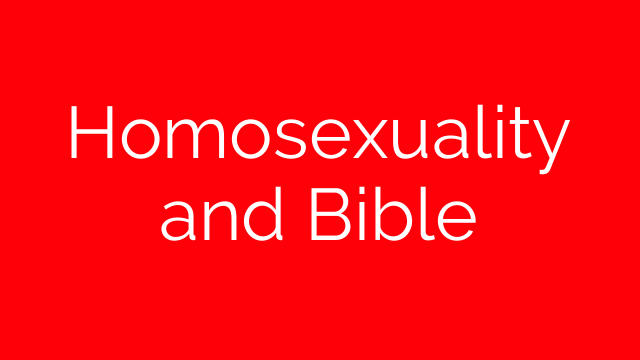 Homosexuality and Bible