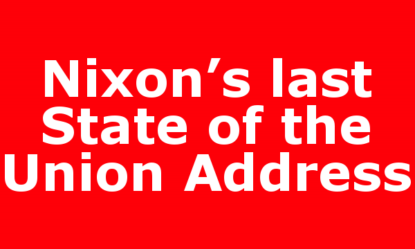 Nixon's last State of the Union Address
