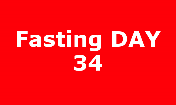 Fasting DAY 34