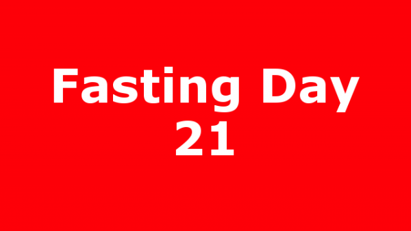 Fasting Day 21