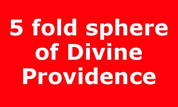 5 fold sphere of Divine Providence