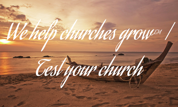 We help churches grow™ | Test your church