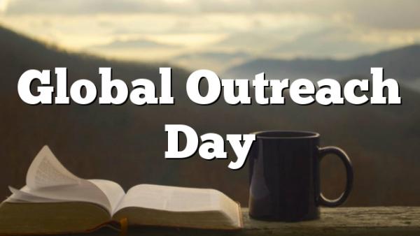 Global Outreach Day