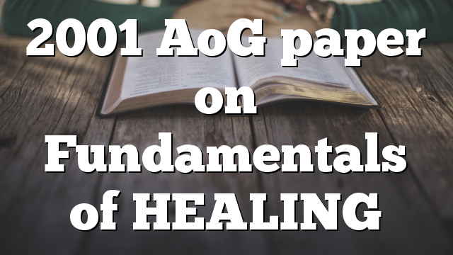 2001 AoG paper on Fundamentals of HEALING