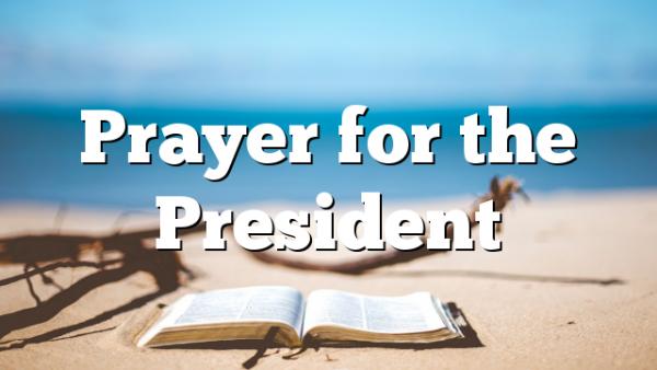 Prayer for the President