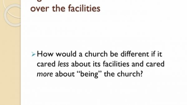 Church obsessed over facilities