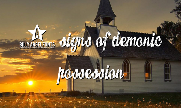 5 Signs of Demonic Possession