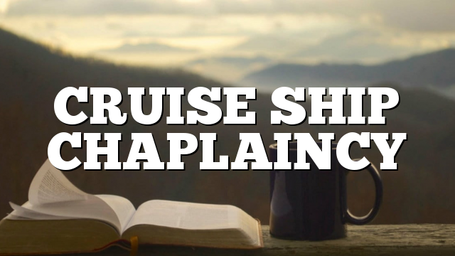CRUISE SHIP CHAPLAINCY