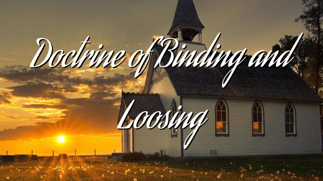 Doctrine of Binding and Loosing
