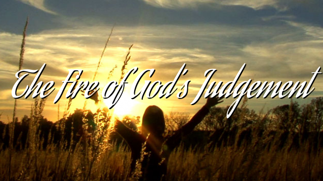 The Fire of God's Judgement