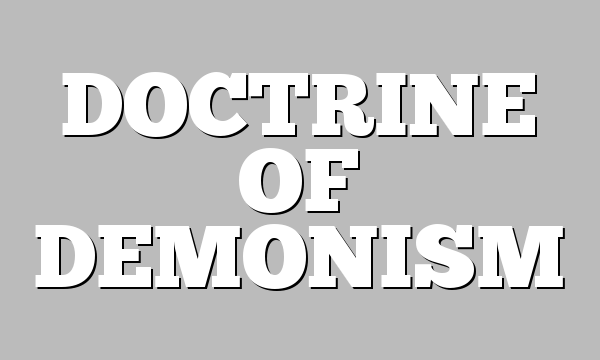 DOCTRINE OF DEMONISM
