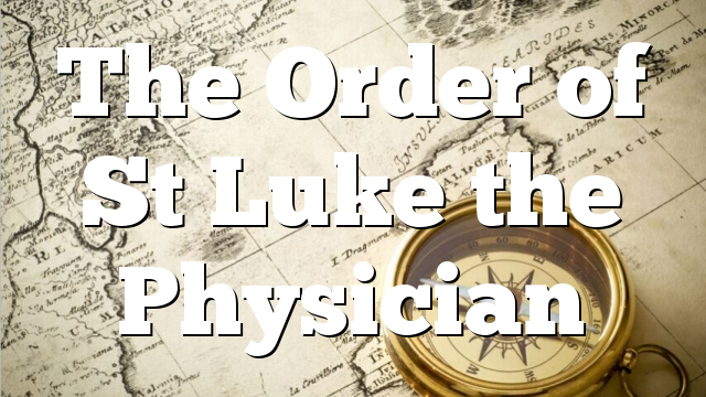 The Order of St Luke the Physician