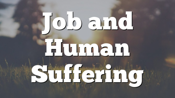 Job and Human Suffering
