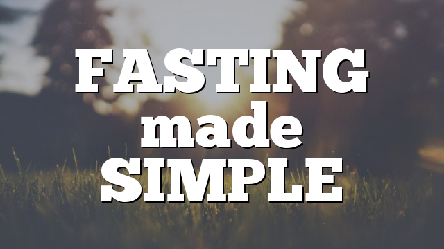 FASTING made SIMPLE