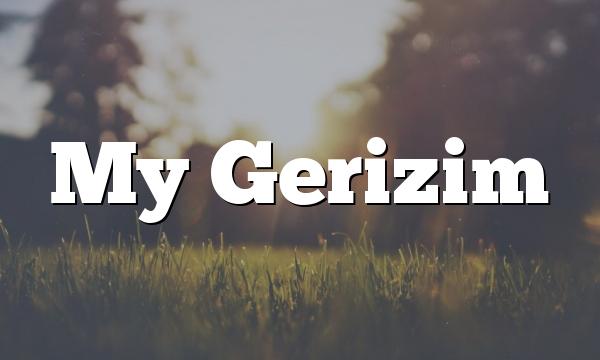 My Gerizim