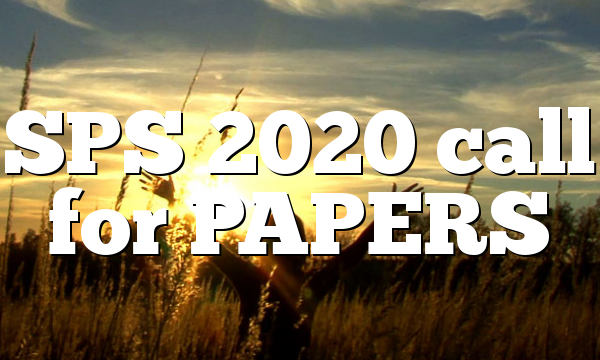 SPS 2020 call for PAPERS