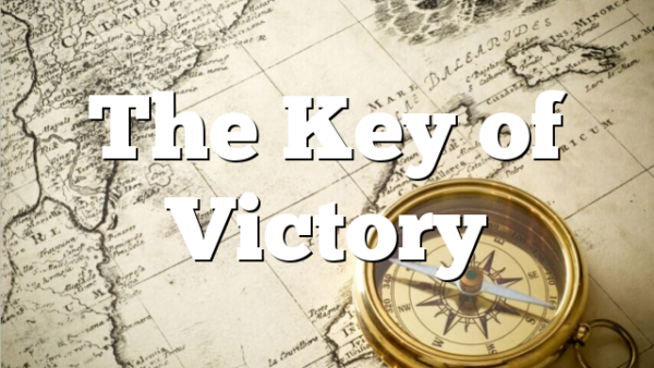 The Key of Victory
