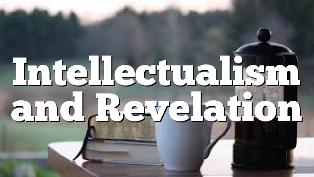 Intellectualism and Revelation