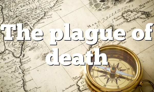 The plague of death