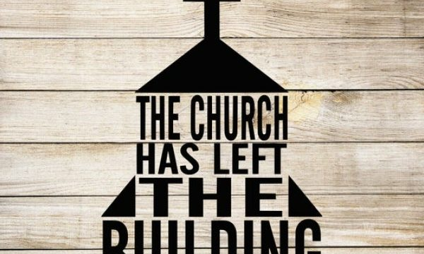 The CHURCH has LEFT the building?
