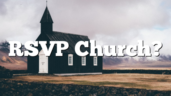RSVP Church?