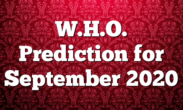 W.H.O. Prediction for September 2020