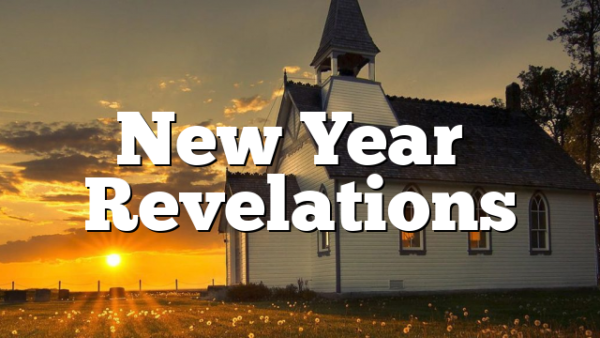 New Year's Revelations