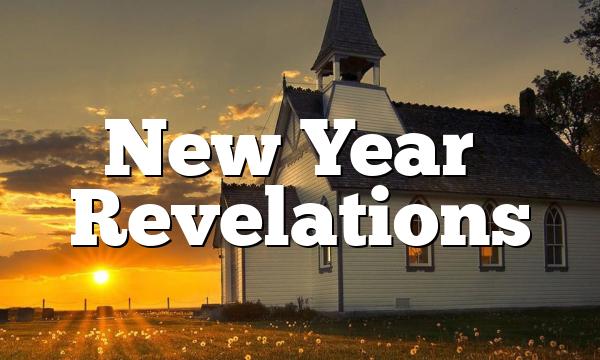 New Year's Revelations