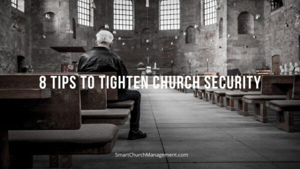 8 Tips to Tighten Church Security