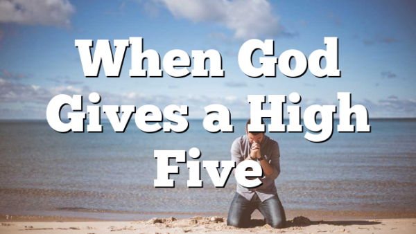 When God Gives a High Five