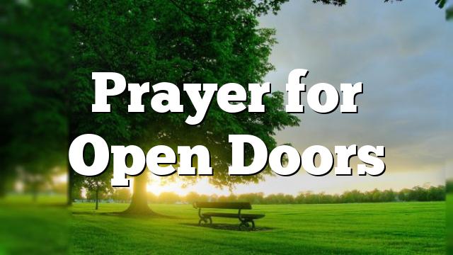 Prayer for Open Doors