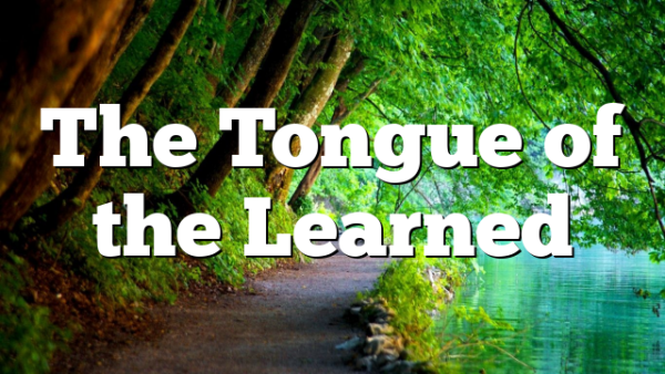 The Tongue of the Learned