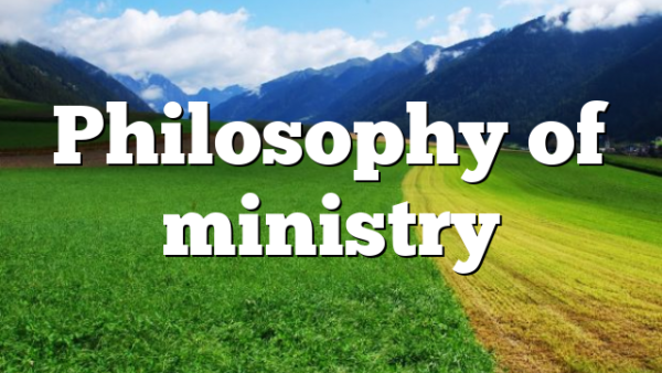 Philosophy of ministry